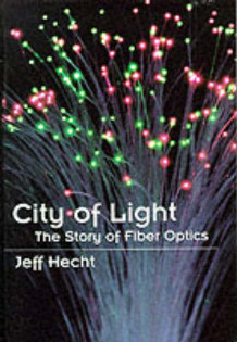 City of Light av Jeff Hecht (Innbundet)