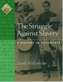 The Struggle Against Slavery av David Waldstreicher (Innbundet)