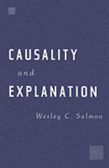 Causality and Explanation av Wesley C. Salmon (Heftet)