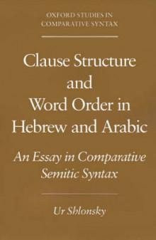 Clause Structure and Word Order in Hebrew and Arabic av Ur Shlonsky (Heftet)