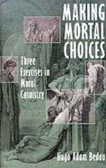 Making Mortal Choices av Hugo Adam Bedau (Innbundet)