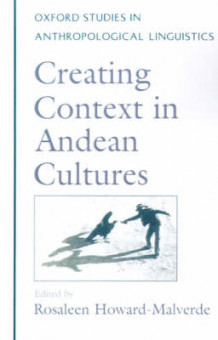 Creating Context in Andean Cultures (Heftet)