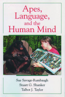 Apes, Language and the Human Mind av Sue Savage-Rumbaugh, S. G. Shanker og Talbot J. Taylor (Innbundet)