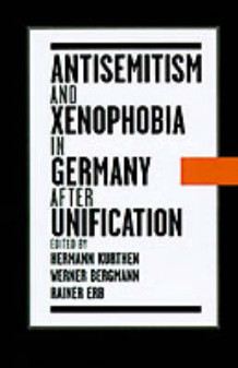 Antisemitism and Xenophobia in Germany After Unification (Heftet)