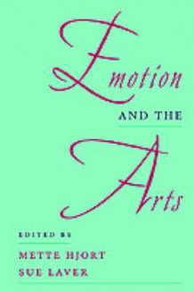 Emotion and the Arts av Mette Hjort og Sue Laver (Heftet)
