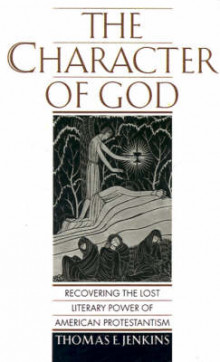 The Character of God av Thomas E. Jenkins (Innbundet)