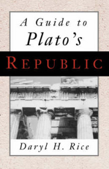 "A Guide to Plato's ""Republic"" av Daryl H. Rice (Heftet)"