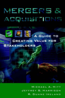 Mergers and Acquisitions av Michael A. Hitt, Jeffrey S. Harrison og R. Duane Ireland (Innbundet)