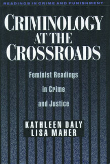 Criminology at the Crossroads (Heftet)