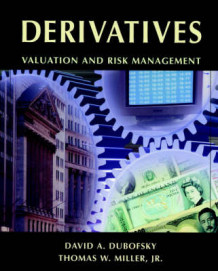 Derivatives av David A. Dubofsky og Thomas W. Miller (Innbundet)