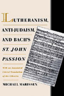 Lutheranism, Anti-Judaism and Bach's