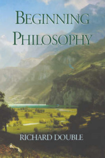 Beginning Philosophy av Richard Double (Heftet)