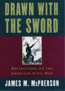 Drawn with the Sword av James M. McPherson (Heftet)
