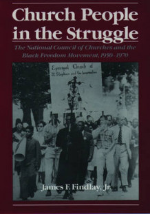 Church People in the Struggle av James F. Findlay (Heftet)