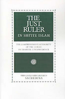 The Just Ruler in Shi'ite Islam av Abdulaziz Sachedina (Heftet)