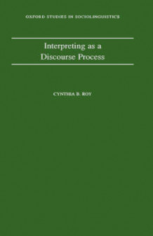 Interpreting as a Discourse Process av Cynthia B. Roy (Innbundet)
