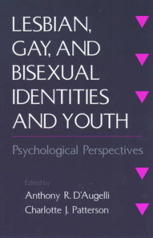 Lesbian, Gay and Bisexual Identities and Youth (Heftet)