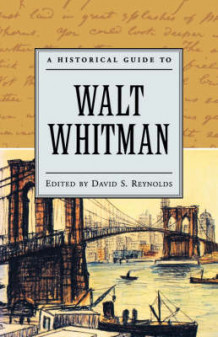 A Historical Guide to Walt Whitman (Heftet)