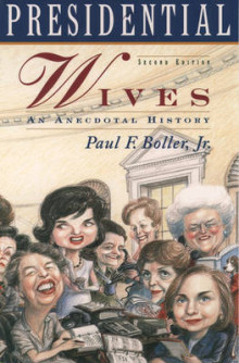 Presidential Wives av Paul F. Boller (Heftet)