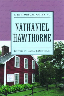 A Historical Guide to Nathaniel Hawthorne (Heftet)