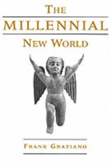 The Millennial New World av Frank Graziano (Innbundet)