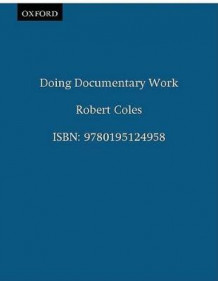 Doing Documentary Work av Robert Coles (Heftet)