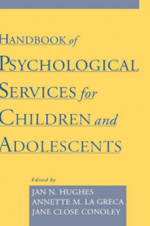 Handbook of Psychological Services for Children and Adolescents (Innbundet)