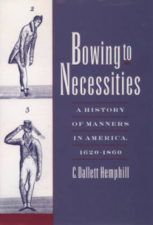Bowing to Necessities av C.Dallett Hemphill (Innbundet)