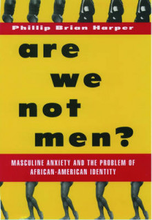 Are We Not Men? av Phillip Brian Harper (Heftet)