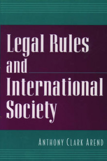 Legal Rules and International Society av Anthony Clark Arend (Heftet)