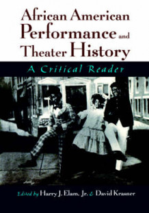 African American Performance and Theater History (Heftet)