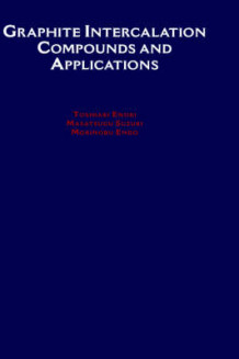 Graphite Intercalation Compounds and Applications av Toshiaki Enoki, Morinobu Endo og Masatsugu Suzuki (Innbundet)