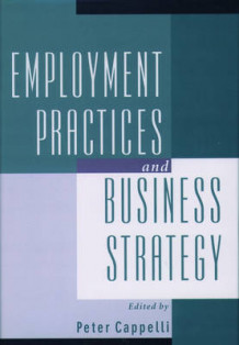 Employment Practices and Business Strategy (Innbundet)