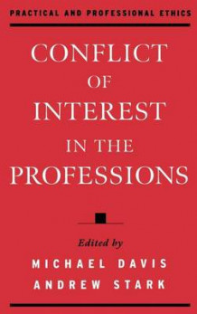 Conflict of Interest in the Professions (Innbundet)