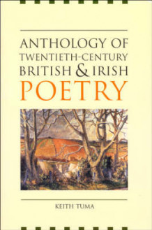 Anthology of Twentieth-century British and Irish Poetry (Heftet)