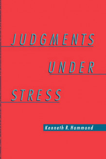 Judgments Under Stress av Kenneth R. Hammond (Innbundet)