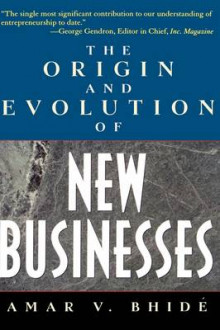 The Origins and Evolution of New Businesses av Amar Bhide (Innbundet)