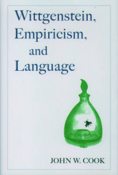 Wittgenstein, Empiricism, and Language av John W. Cook (Innbundet)