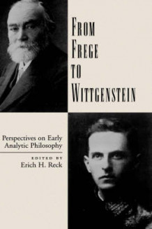 From Frege to Wittgenstein (Innbundet)