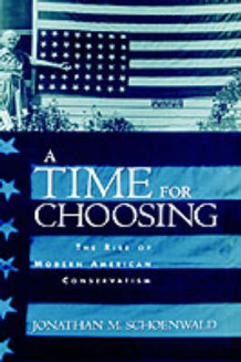 A Time for Choosing av Jonathan M. Schoenwald (Innbundet)