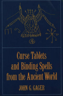 Curse Tablets and Binding Spells from the Ancient World (Heftet)
