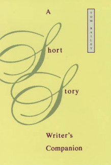 A Short Story Writer's Companion av Tom Bailey (Heftet)