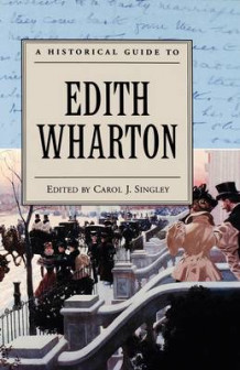 A Historical Guide to Edith Wharton (Innbundet)