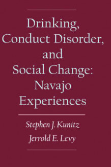 Drinking, Conduct Disorder, and Social Change (Innbundet)