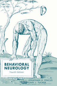 Behavioral Neurology av Jonathan H. Pincus og Gary J. Tucker (Innbundet)