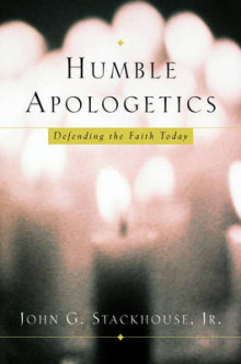 Humble Apologetics av Stackhouse (Innbundet)
