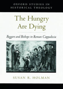 The Hungry are Dying av Susan R. Holman (Innbundet)