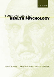 Foundations of Health Psychology (Innbundet)