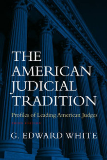 The American Judicial Tradition av G. Edward White (Heftet)