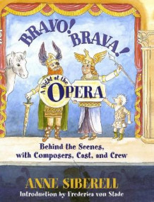 Bravo Brava a Night at the Opera: behind the Scenes av Siberell (Innbundet)
